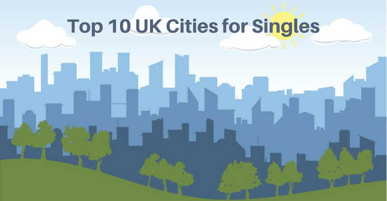 Top 10 Places to Live in the UK if you're single